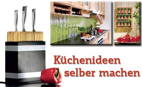 Küchen-Ideen selber bauen