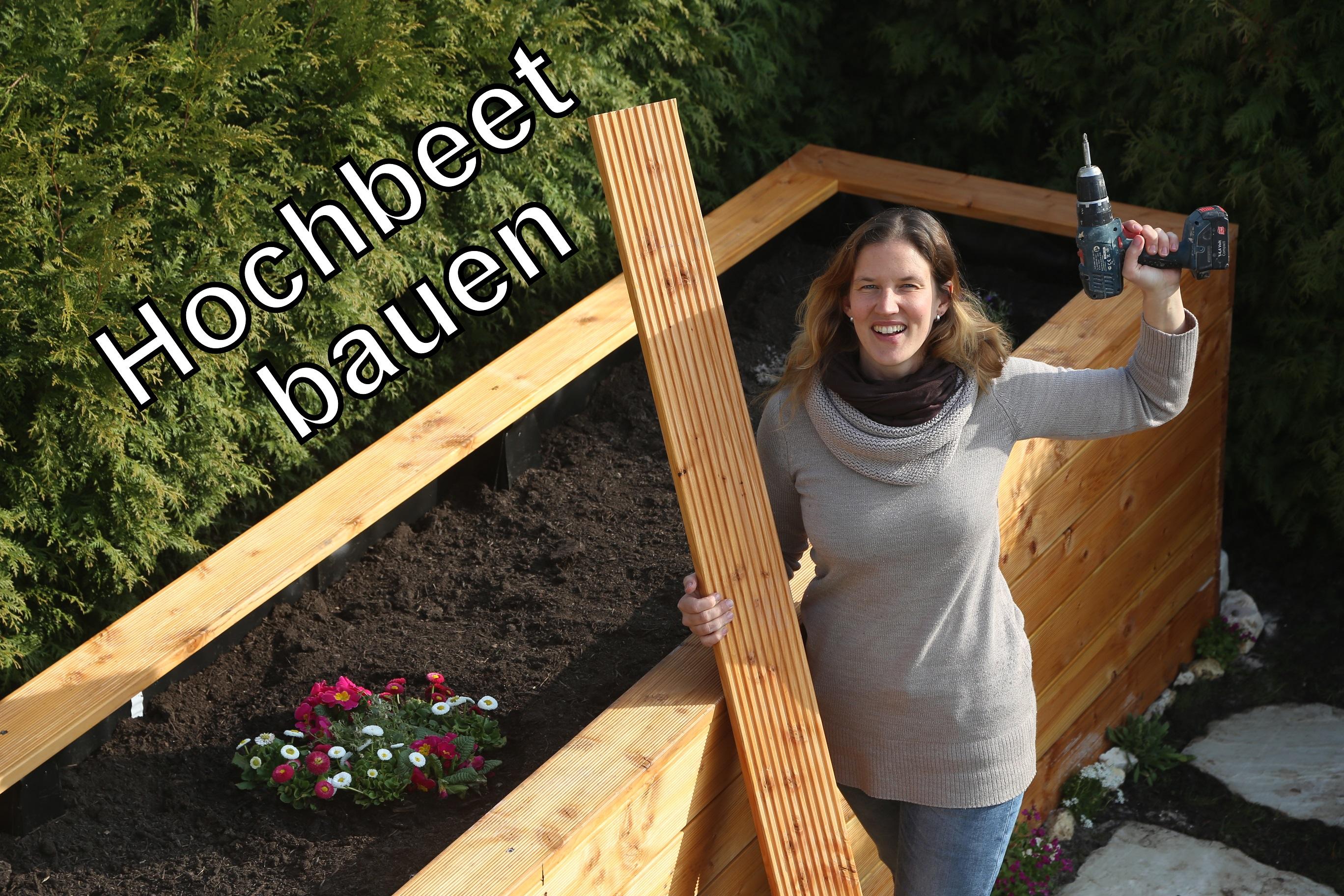 Hochbeet aus Holz selbst bauen